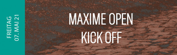 Maxime Kick Off - 15.05.2020